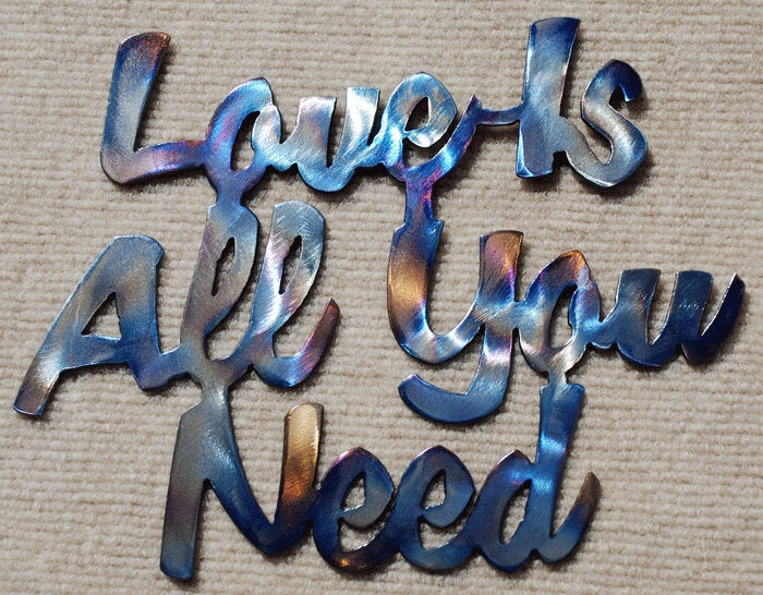 Love Is All You Need Metal Art