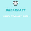 Breakfast - Greek Yoghurt Pots