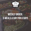 WEEKLY ORDER: 5 Meals a Day for 6 Days