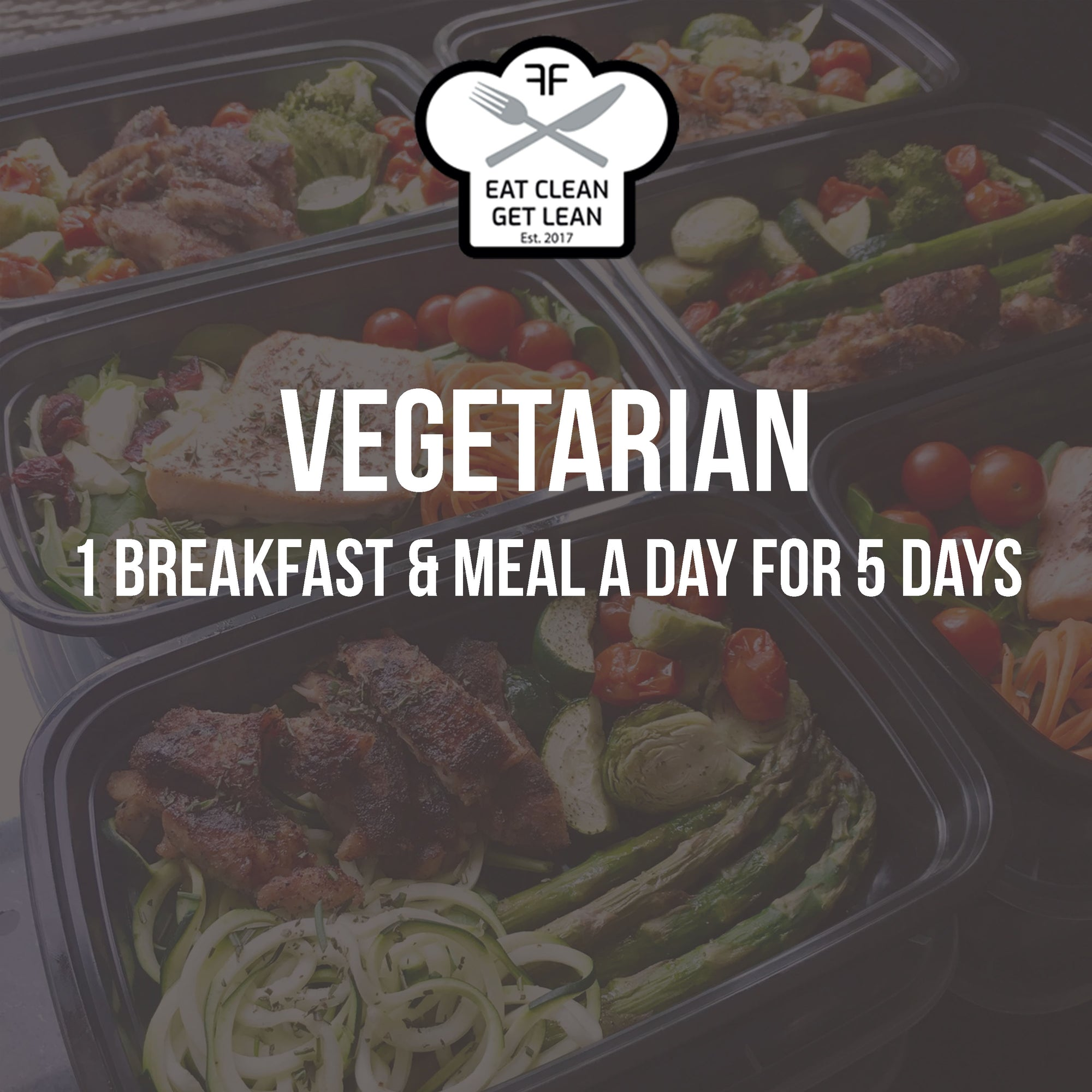 WEEKLY ORDER: 1 Vegetarian Breakfast & Meal a Day for 5 Days