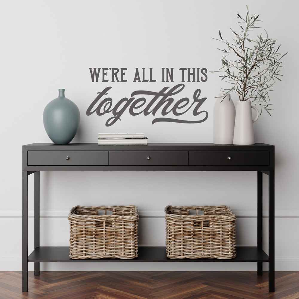 We're All In This Together | SVG, PNG | Digital