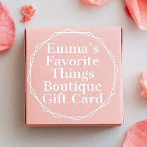Emma's Favorite Things Boutique Gift Card
