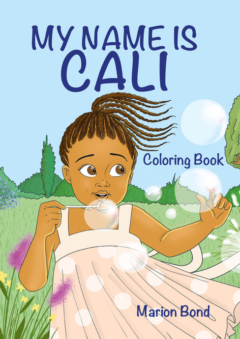 My Name is Cali - Coloring book - Books Color The World