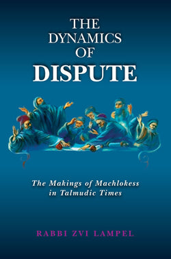 Dynamics of Dispute - Judaica Press