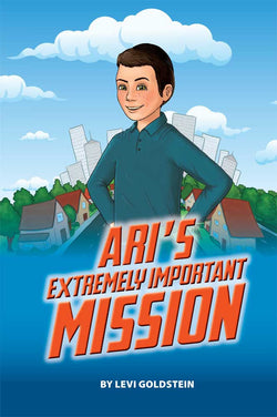 Ari's Extremely Important Mission - Judaica Press - 1