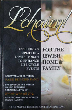 L'chaim! -- Inspiring Divrei Torah for Life-Cycle Events
