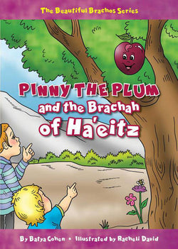 Pinny the Plum and the Brachah of Ha'eitz