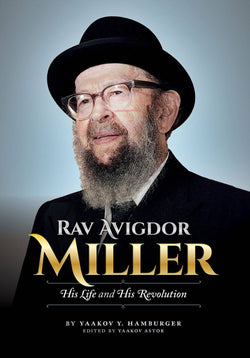 Rav Avigdor Miller - His Life and His Revolution
