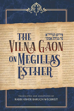 Vilna Gaon on Megillas Esther