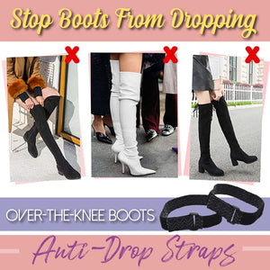 Over-the-Knee Boots Anti-Drop Straps