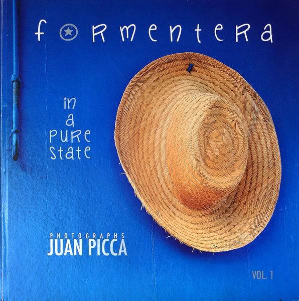 "Formentera ""In A Pure State"" Vol. 1 - Juan Picca Photographs  Book."