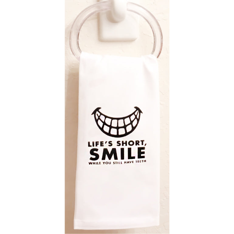 Life is Short, Smile While You Still Have Teeth Towel set of 3