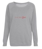 Women's Raglan Sweatshirt Live Out Love