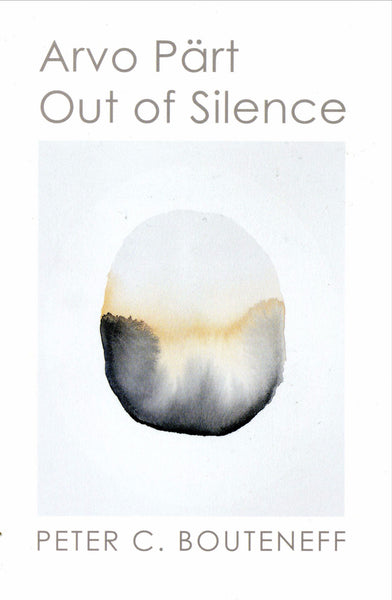Arvo Part: Out of Silence