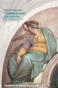 Commentary on Isaiah, Vol. II (Chapters 15-39)