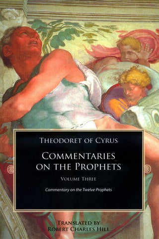 Commentaries on the Prophets, Vol. 3