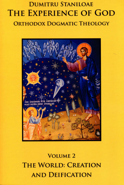 The Experience of God, Vol. 2: The World: Creation and Deification