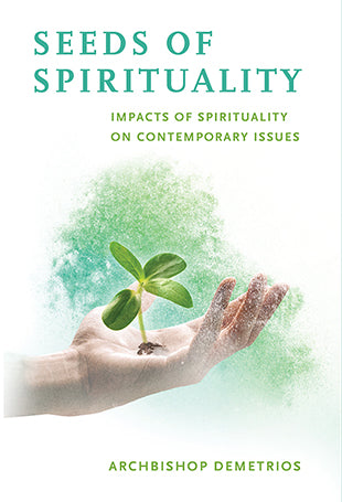 Seeds of Spirituality: Impacts of Spirituality on Contemporary Issues