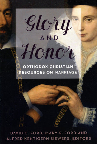 Glory and Honor: Orthodox Christian Resources on Marriage