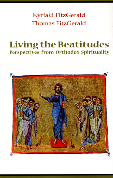 Living the Beatitudes: Perspectives from Orthodox Spirituality