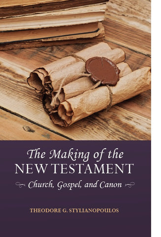 The Making of the New Testament: Church, Gospel and Canon