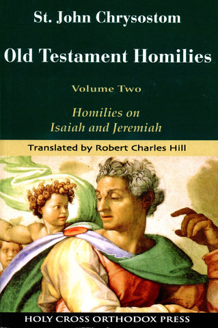 Old Testament Homilies: Volume 2
