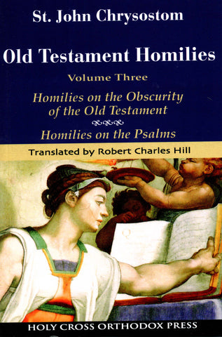 Old Testament Homilies: Volume 3