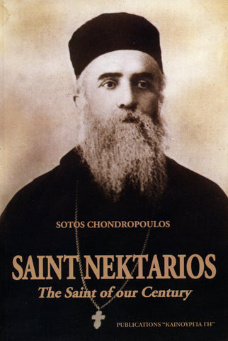 Saint Nektarios: The Saint of Our Century