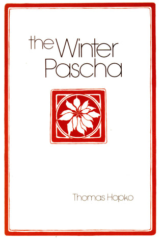 The Winter Pascha