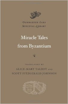 Miracle Tales from Byzantium