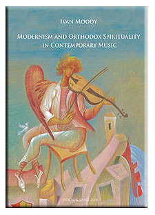Modernism and Orthodox Spirituality in Contemporary Music