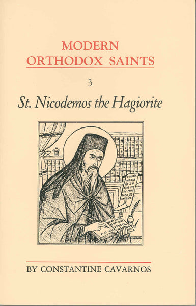 Modern Orthodox Saints, Vol. 3: St. Nicodemos the Hagiorite