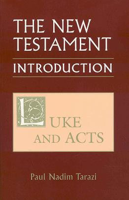 The New Testament: Introduction, Vol.2 - Luke and Acts