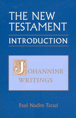 The New Testament: Introduction, Vol.3 - Johannine Writings