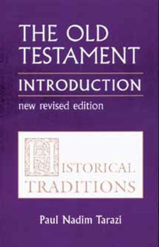 Old Testament Introduction, Vol. 1: Historical Traditions
