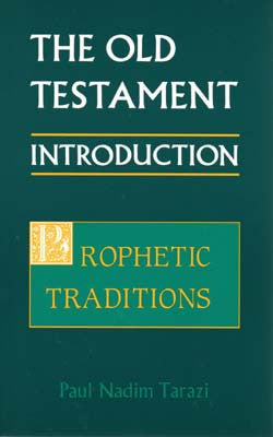 Old Testament Introduction, Vol. II: Prophetic Traditions