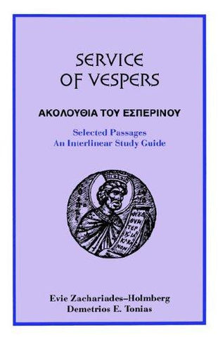 Service of Vespers: Selected Passages - An Interlinear Study Guide