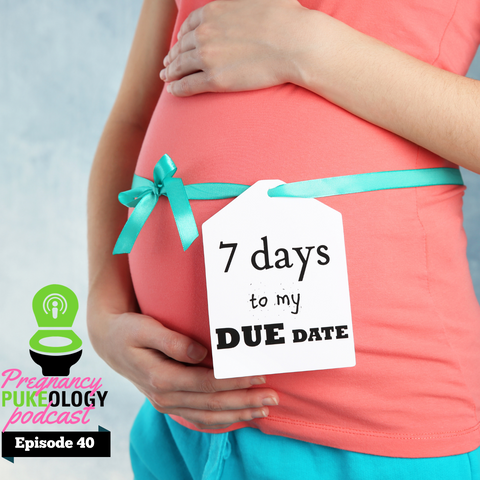 Due date calculator pregnancy pukeology podcast episode 41