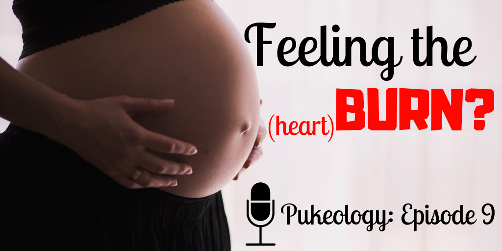 Pregnant with Acid Reflux? Heartburn Home Remedies by Pukeology