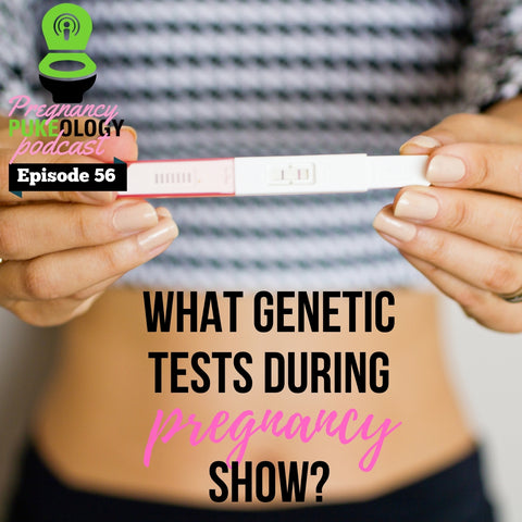 what do genetic tests during pregnancy show