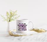 Not all who wonder mug