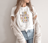 Side Parts and Skinny Jeans T-shirt