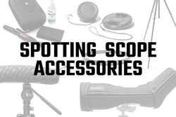 Spotting Scope Accessories