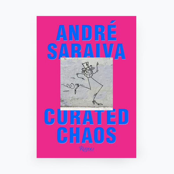 Andre Saraiva - Curated Chaos