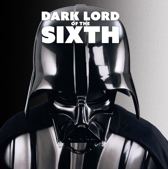 Dark Lord of the Sixth