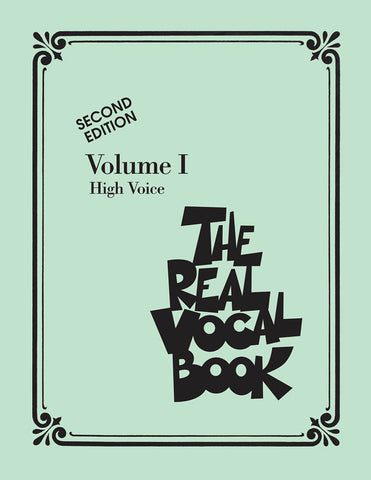 The Real Vocal Book - High Voice, Vol. I, Second Ed.