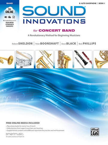 Sound Innovations for Concert Band - Eb Alto Saxophone, Book 1
