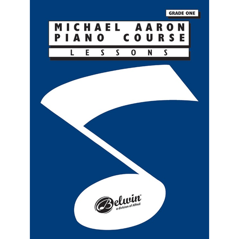 Michael Aaron Piano Course: Lessons, Grade One