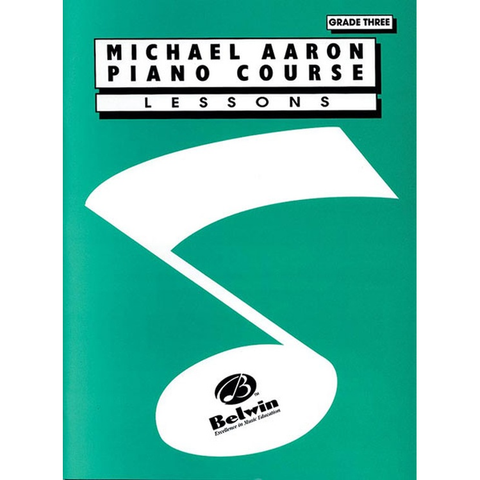 Michael Aaron Piano Course: Lessons, Grade Three