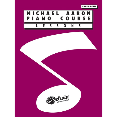 Michael Aaron Piano Course: Lessons, Grade Four